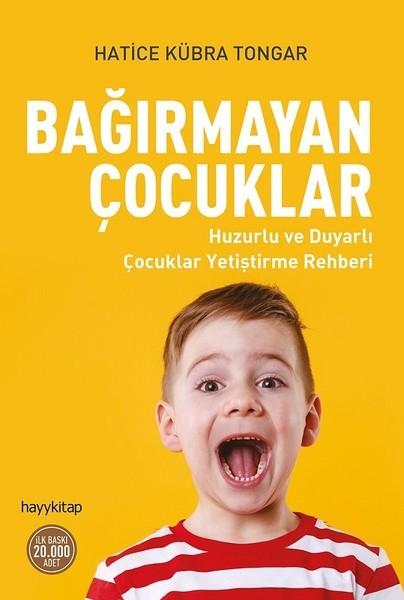 Kitab Bağırmayan Çocuklar   Hatice Kübra Tongar