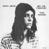 Patti Smith ‎/ Hey Joe (Version), Piss Factory (7