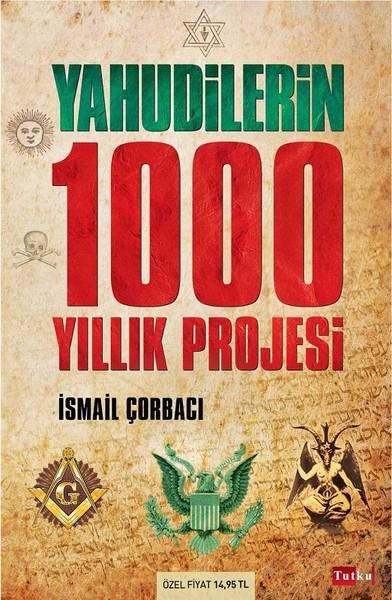 Kitab Yahudilerin 1000 Yıllık Projesi | İsmail Çorbacı