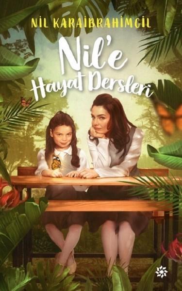 Kitab Nil'e Hayat Dersleri | Nil Karaibrahimgil