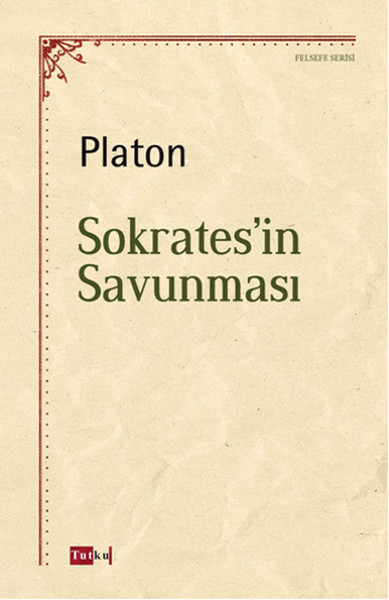 Kitab Sokratesin Savunmasi   Platon ( Eflatun )