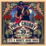 Popa Chubby / It's A Mighty Hard Road (2LP)