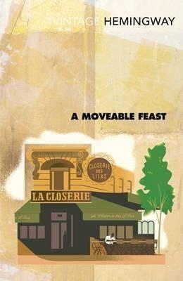 Kitab A Moveable Feast | Ernest Hemingway