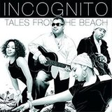 Incognito / Tales From The Beach (2LP)
