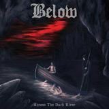 Below / Across The Dark River (LP)