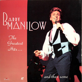 Barry Manilow / The Greatest Hits... And Then Some (LD)