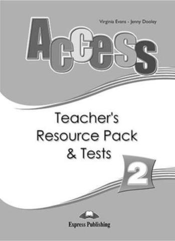 Access 2. Teacher's Resource Pack & Tests. Elementary. Комплект для учителей с тестами.