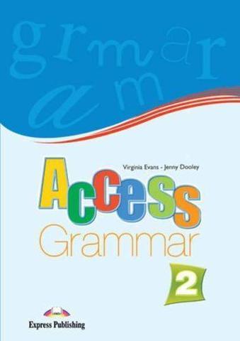 Access 2. Grammar Book. Elementary. Грамматический справочник