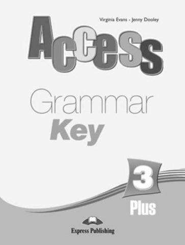 Access 3. Plus Grammar Book Key. Pre-Intermediate. Ответы к сборнику по грамматике.