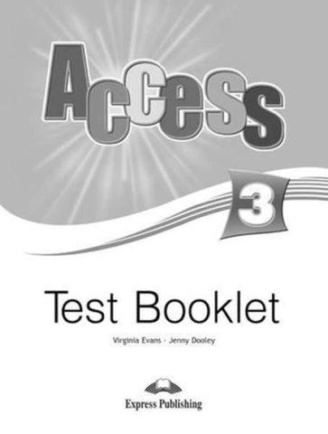 Access 3. Test Booklet. Pre-Intermediate. Сборник тестовых заданий и упражнений.