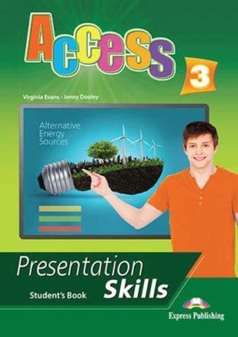 Access 3. Presentation skills. Student's book. Учебник