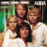 ABBA / Gimme! Gimme! Gimme! (A Man After Midnight) + The King Has Lost His Crown (7' Vinyl Single)