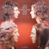 Slade / Old New Borrowed And Blue (LP)
