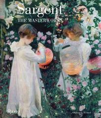 Sargent : The Masterworks