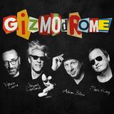 Gizmodrome / Gizmodrome (LP)