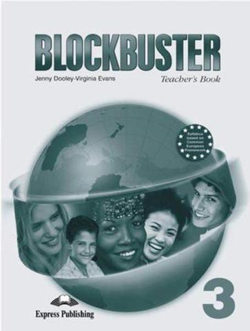 Blockbuster 3. Teacher's Book. Pre-Intermediate. Книга для учителя
