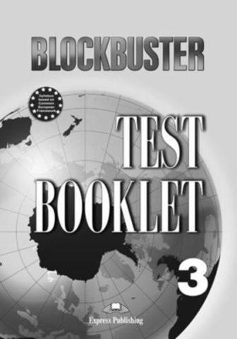 Blockbuster 3. Test Booklet. Pre-Intermediate. Сборник тестовых заданий и упражнений