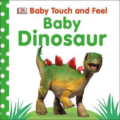 Kitab Baby Touch and Feel Baby Dinosaur   Dorling Kindersley Ltd