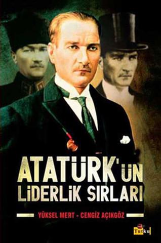 Atatürkün liderlik sırları