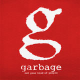 Garbage / Not Your Kind Of People (Deluxe Edition)(CD)