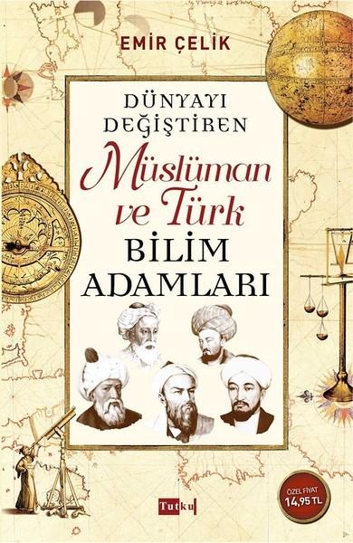 Kitab Müslüman ve türk bilim adamları   Emir Çelik