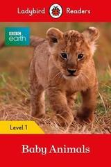 BBC Earth: Baby Animals - Ladybird Readers Level 1