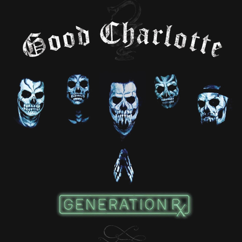 Good Charlotte / Generation Rx (LP)