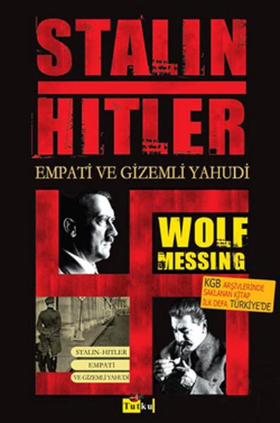 Kitab Stalin Hitler Empati ve Gizemli Yahudi | Wolf Messing