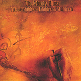 The Moody Blues ‎/ To Our Children's Children's Children (LP)