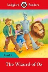 The Wizard of Oz - Ladybird Readers Level 4