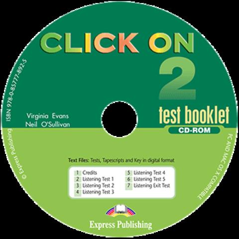 Click On 2. Test Booklet CD-ROM. Аудио CD к сборнику упражнений