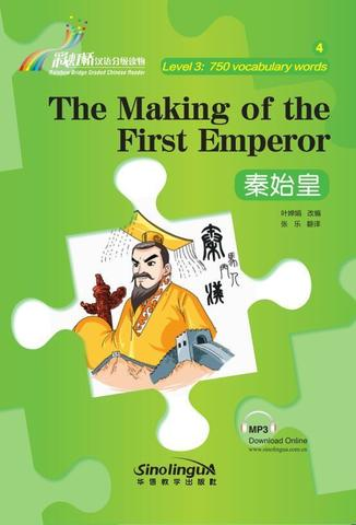 Rainbow Bridge Graded Chinese Reader:The Making of the First Emperor(Level3:750vocabulary words)