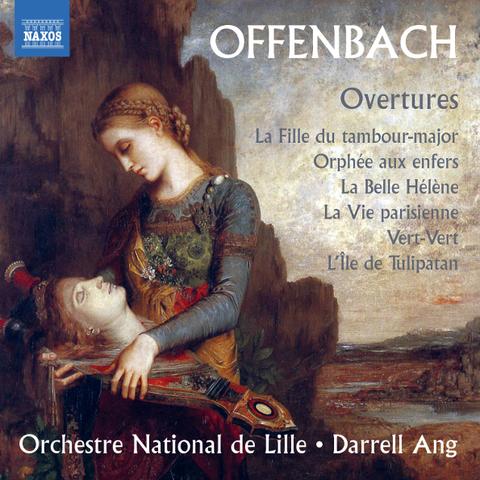 Orchestre National De Lille, Darrell Ang / Offenbach: La Fille Du Tambour-Major, Orphee Aux Enfers, La Belle Helene, La Vie Parisienne, Vert-Vert, L'ile De Tulipatan (CD)