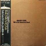 Grand Funk Railroad / We're An American Band (LP)