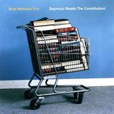 Brad Mehldau Trio / Seymour Reads The Constitution! (CD)