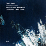 Ralph Alessi, Ravi Coltrane, Andy Milne, Drew Gress, Mark Ferber / Imaginary Friends (CD)