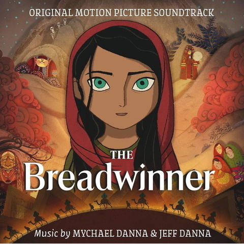 Soundtrack / Mychael Danna & Jeff Danna: The Breadwinner (CD)