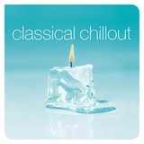 Сборник / Classical Chillout (2LP)