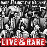 Rage Against The Machine / Live & Rare (2LP)
