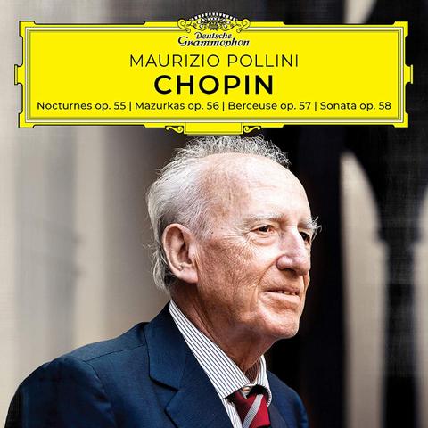 Maurizio Pollini / Chopin: Nocturnes Op. 55, Mazurkas Op. 56, Berceuse Op. 57, Sonata Opp. 58 (CD)