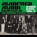 Manfred Mann / Chapter III: Radio Days Vol. 3 - Live Sessions & Studio Rarities (3LP)