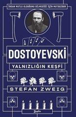 Dostoyevski-Yalnızlığın Keşfi