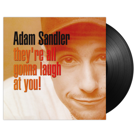 Adam Sandler / They're All Gonna Laugh At You! (2LP)