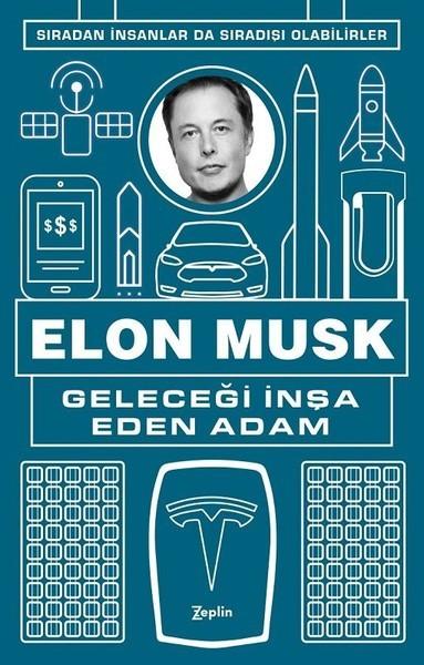 Kitab Geleceği İnşa Eden Adam | Elon Musk
