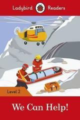 We Can Help! - Ladybird Readers Level 2