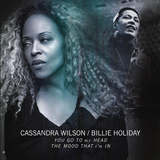 Cassandra Wilson, Billie Holiday / You Go To My Head, The Mood That I'm In (Single)(10