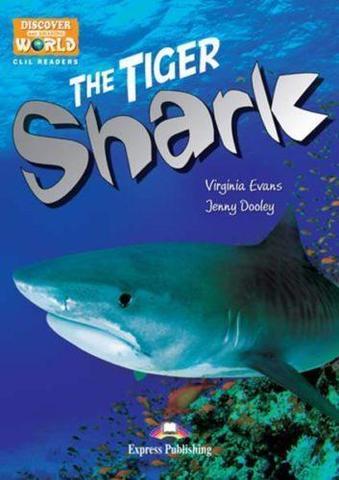 The Tiger Shark. Reader. Книга для чтения