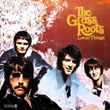 The Grass Roots ‎/ Lovin' Things (LP)