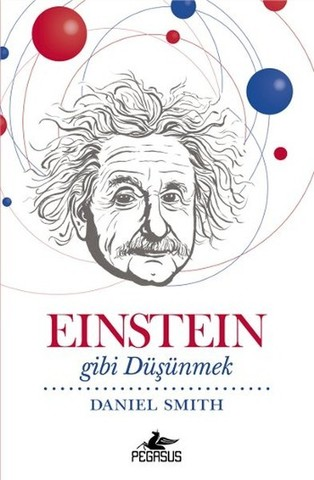 Einstein Gibi Düşünmek