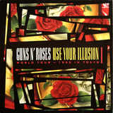 Guns N' Roses / Use Your Illusion I - World Tour 1992 - In Tokyo (LD)